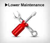 Lower Maintenance