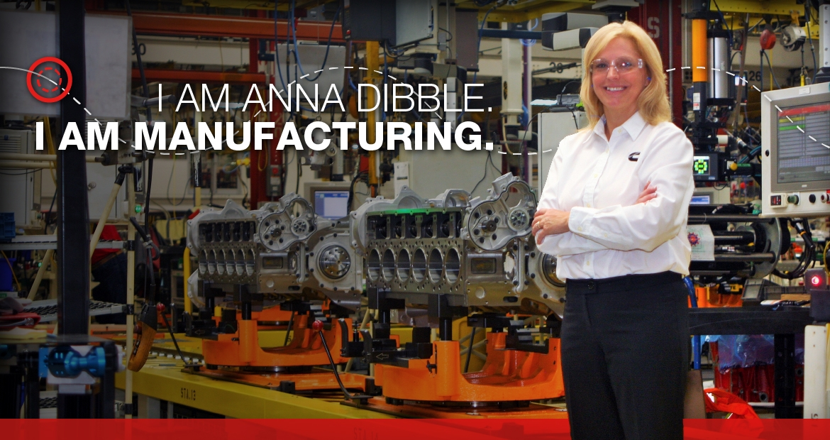 Cummins - I am manufacturing. I am Anna Dibble.